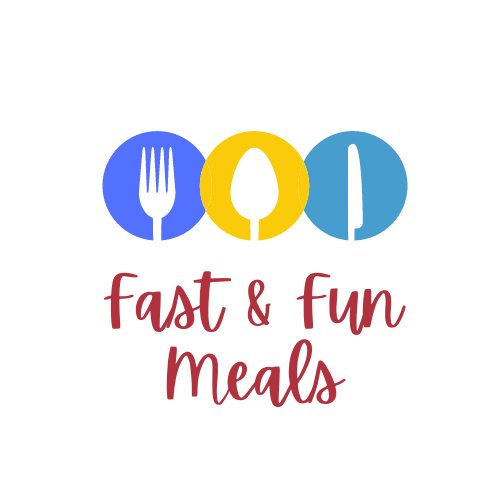 Fast and Fun Meals