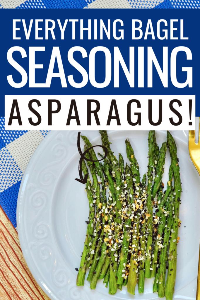 Everything bagel seasoning sheet pan asparagus recipe