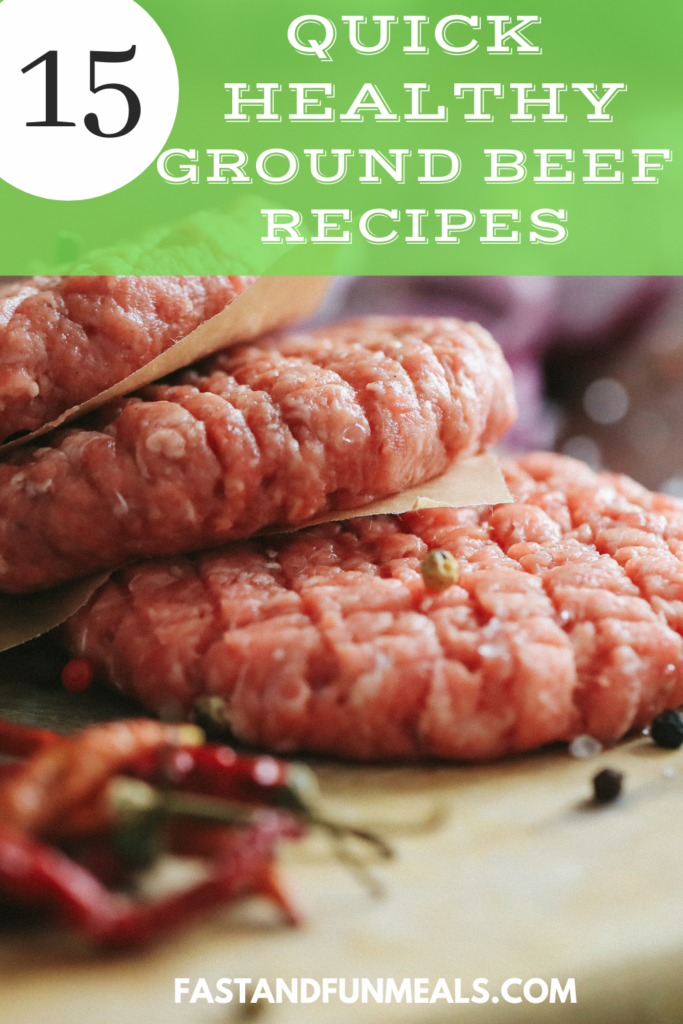 advertisement image for 15 quick healthy ground beef recipes