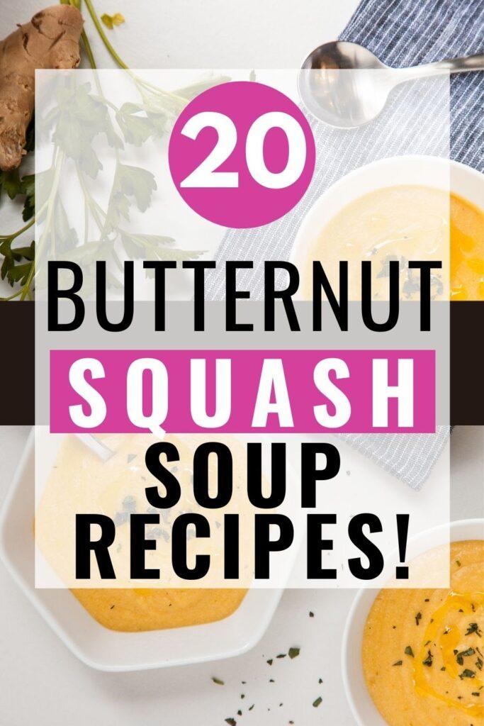 20 Butternut Squash Soup Recipes