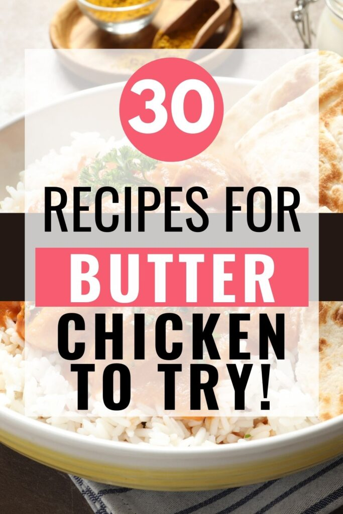 Pin showing the finished butter chicken recipes ready to eat with title across the middle.