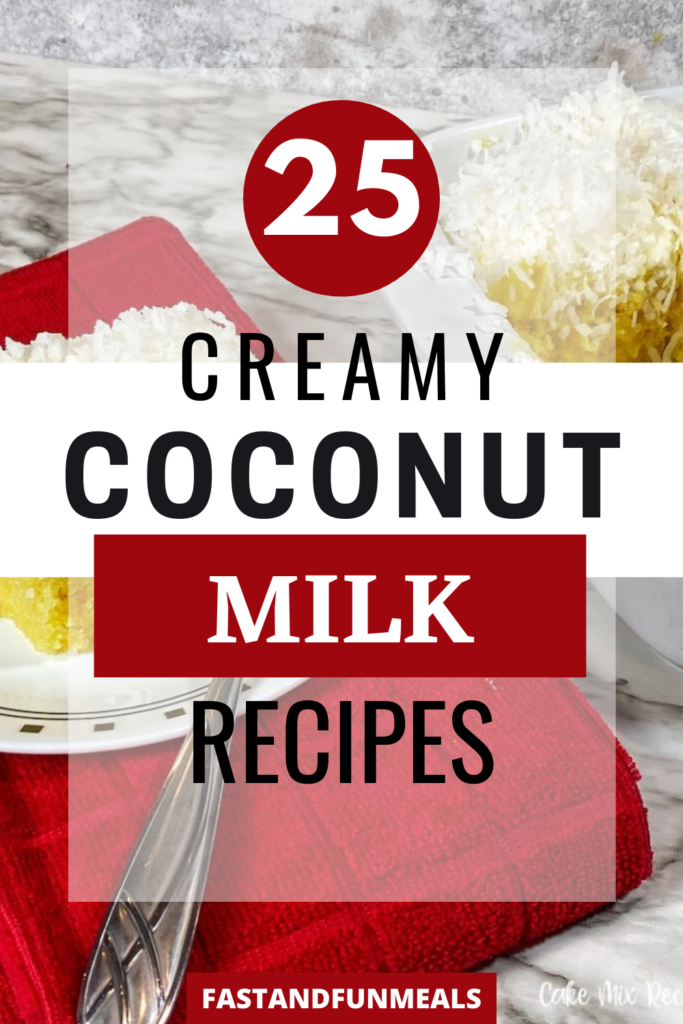 Pin showing coconut milk recipes with title across the middle.