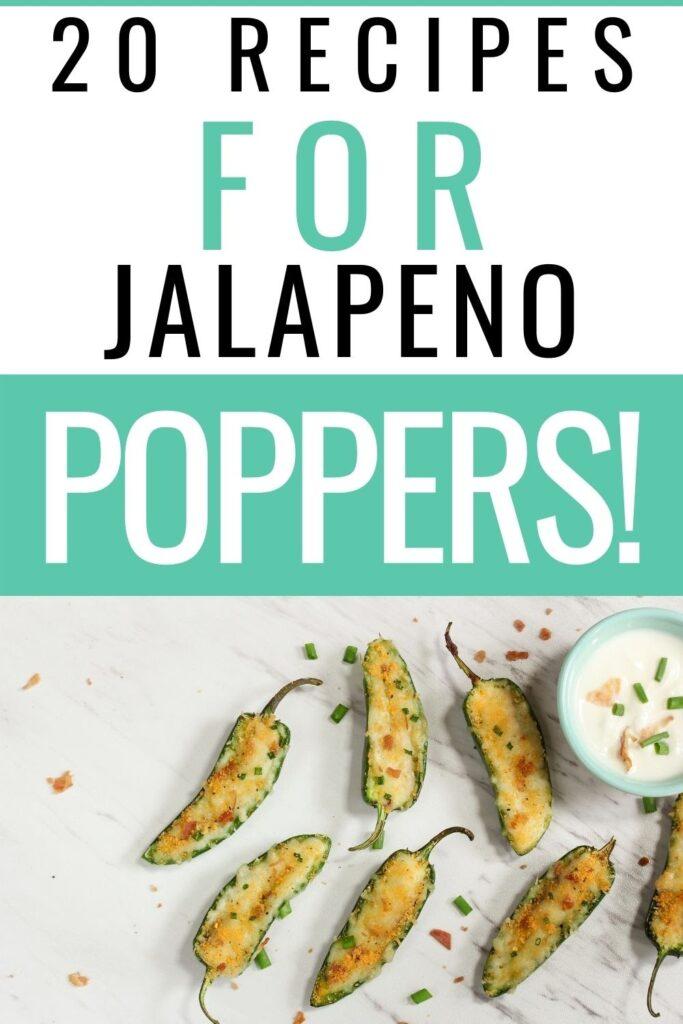 20 Jalapeno Popper Recipes