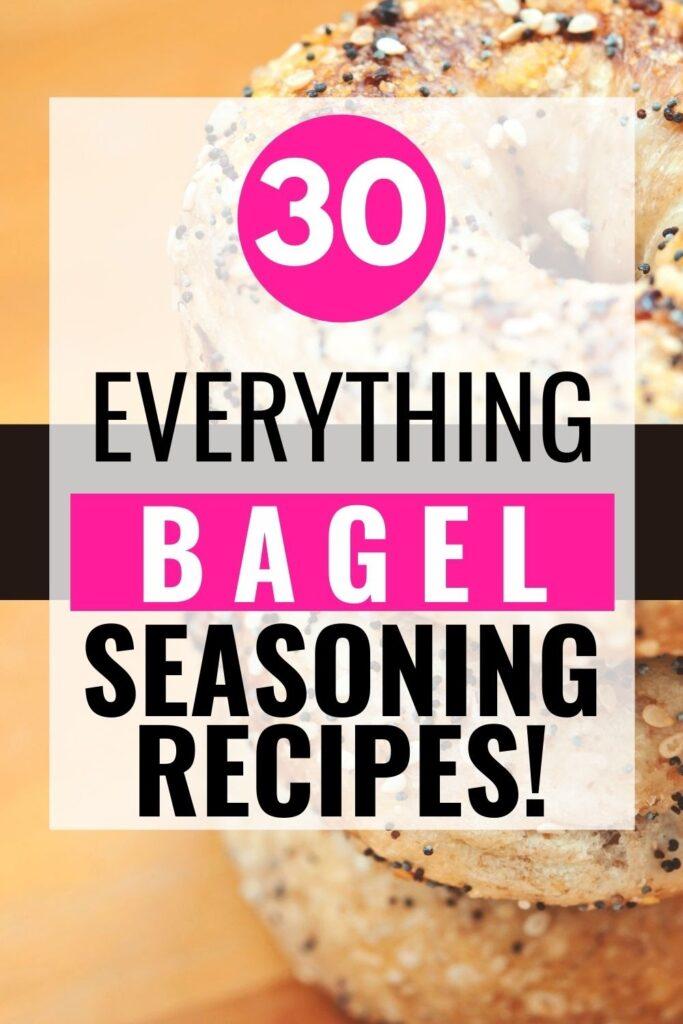 30 everything bagel seasoning recipe ideas