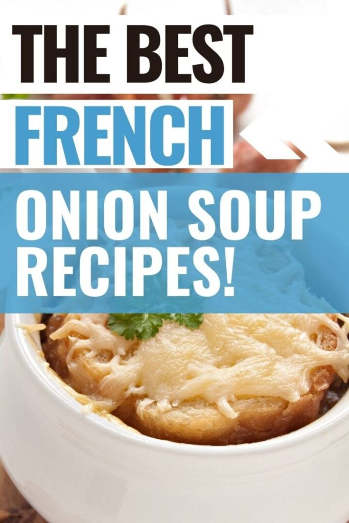 Pin showing the title The Best Onion Soup Recipes
